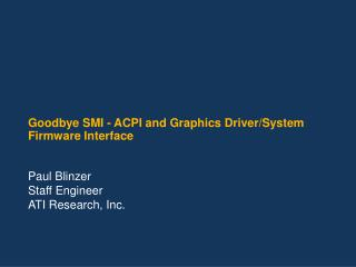Goodbye SMI - ACPI and Graphics Driver