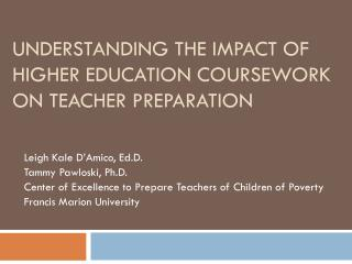 Understanding the Impact of Higher Education Coursework on Teacher Preparation