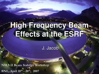 High Frequency Beam Effects at the ESRF
