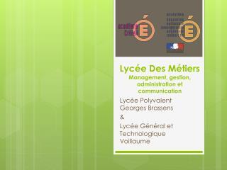 Lycée Des Métiers Management, gestion, administration et communication