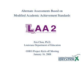 Alternate Assessments Based on  Modified Academic Achievement Standards