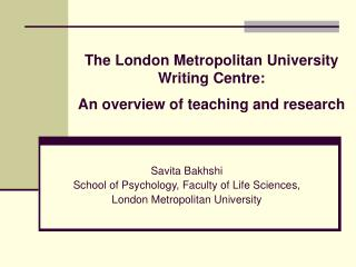 The London Metropolitan University Writing Centre:  An overview of teaching and research
