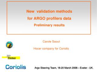 New  validation methods  for ARGO profilers data Preliminary results