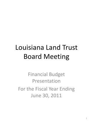 Louisiana Land Trust Board Meeting