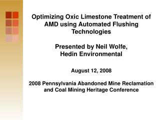 Optimizing Oxic Limestone Treatment of AMD using Automated Flushing Technologies