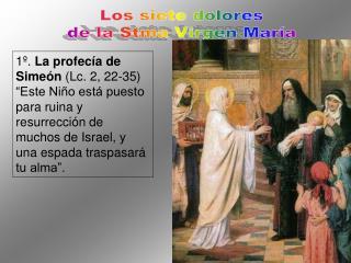 Los siete dolores de la Stma Virgen María