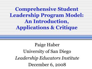 Comprehensive Student Leadership Program Model: An Introduction, Applications & Critique