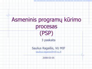 Asmeninis programų kūrimo procesas (PSP)