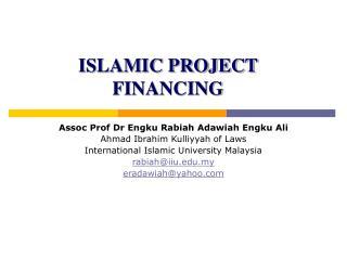 ISLAMIC PROJECT FINANCING