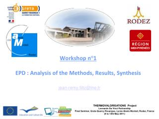 Workshop n°1 EPD : Analysis of the Methods, Results, Synthesis