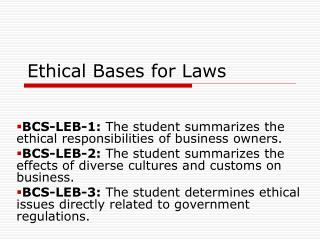 Ethical Bases for Laws