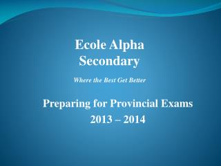 Ecole Alpha  Secondary Where the Best Get Better