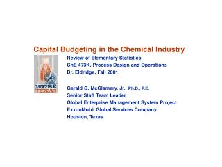 Capital Budgeting in the Chemical Industry Review of Elementary Statistics