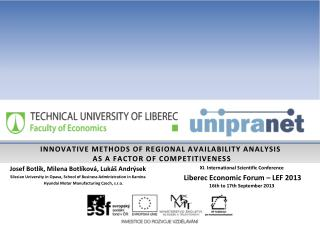 INNOVATIVE METHODS OF REGIONAL AVAILABILITY ANALYSIS  AS A FACTOR OF COMPETITIVENESS