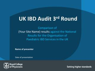 UK IBD Audit 3 rd  Round