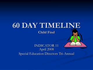60 DAY TIMELINE Child Find