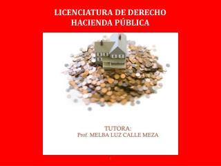 LICENCIATURA DE DERECHO HACIENDA PÚBLICA