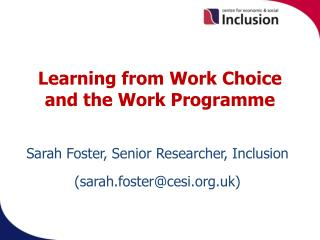 Learning from Work Choice and the Work Programme .