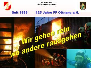 Seit 1883        125 Jahre FF Ottnang a.H.