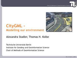 CityGML - Modelling our environment
