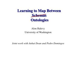 Learning to Map Between  Schemas  Ontologies