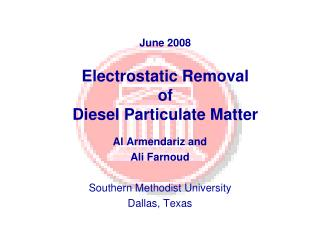 June 2008 Electrostatic Removal  of  Diesel Particulate Matter