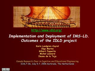 Implementation and Deployment of IMS-LD.  Outcomes of the IDLD project