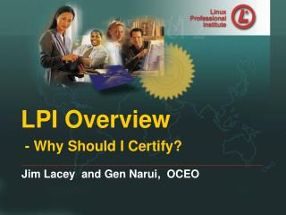 LPI Overview  - Why Should I Certify?