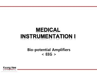 Bio-potential Amplifiers < EEG >
