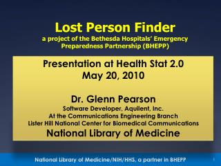 Lost Person Finder a project of the Bethesda Hospitals' Emergency Preparedness Partnership (BHEPP)