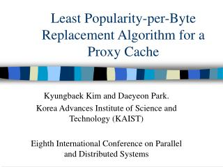 Least Popularity-per-Byte Replacement Algorithm for a Proxy Cache