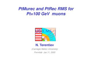 PtMurec and PtRec RMS for Pt=100 GeV  muons