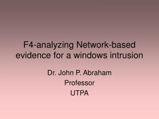 F4-analyzing Network-based evidence for a windows intrusion