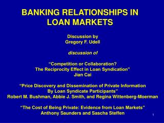 BANKING RELATIONSHIPS IN LOAN MARKETS