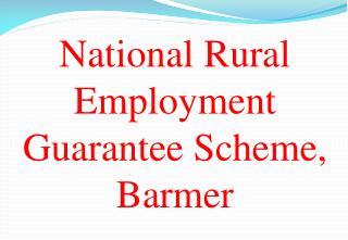 National Rural Employment Guarantee Scheme,  Barmer