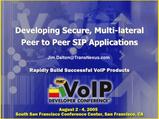 Developing Secure, Multi-lateral Peer to Peer SIP Applications