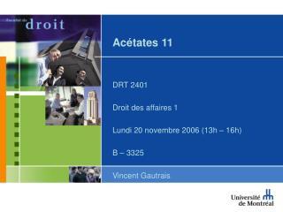 Ac�tates 11
