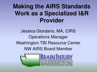 Making the AIRS Standards Work as a Specialized I&R Provider