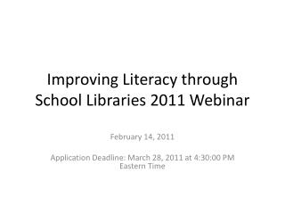 Improving Literacy through School Libraries 2011 Webinar