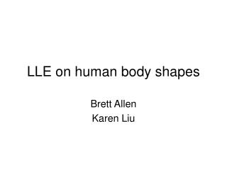 LLE on human body shapes
