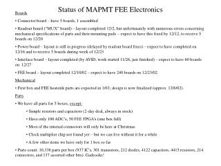 Status of MAPMT FEE Electronics
