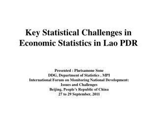 Key Statistical Challenges in Economic Statistics in Lao PDR