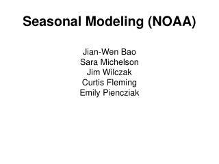 Seasonal Modeling (NOAA)