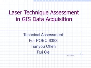 Laser Technique Assessment  in GIS Data Acquisition