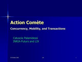 Action Comète Concurrency, Mobility, and Transactions
