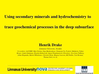 Using secondary minerals and hydrochemistry to trace geochemical processes in the deep subsurface