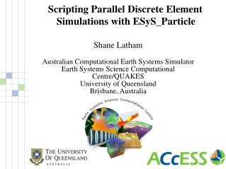 Scripting Parallel Discrete Element Simulations with ESyS_Particle