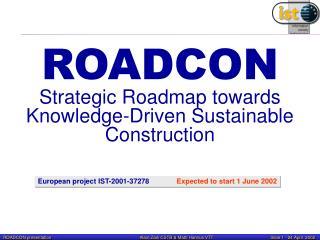 ROADCON Strategic Roadmap towards  Knowledge-Driven  Sustainable  Construction