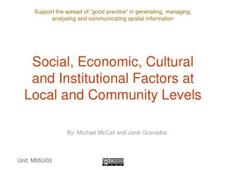 Social, Economic, Cultural and Institutional Factors at Local and Community Levels