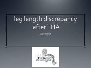 leg length discrepancy  after THA